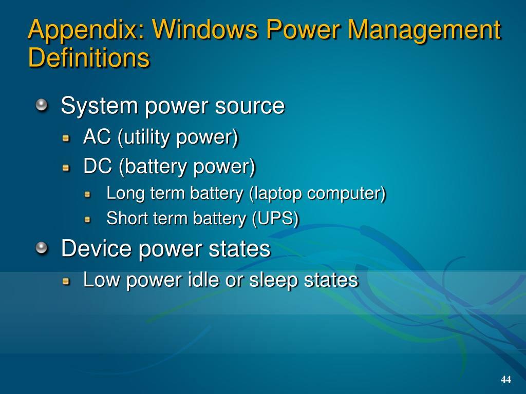 Appendix: Windows Power Management Definitions