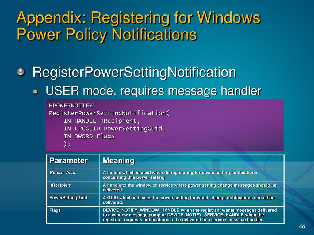 Appendix: Registering for Windows Power Policy Notifications