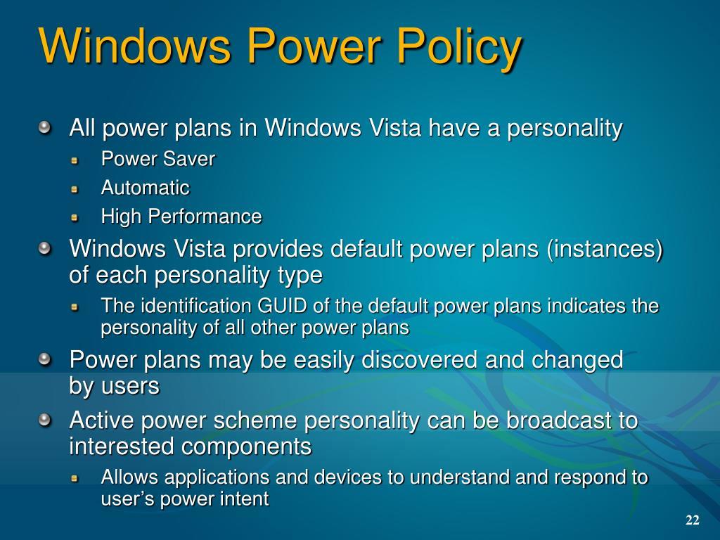 Windows Power Policy