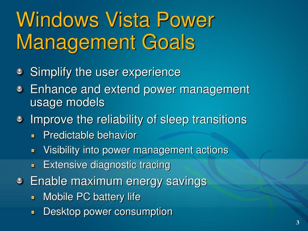 Windows Vista Power Management Goals
