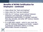 benefits of ncma certification for employers continued