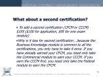 what about a second certification