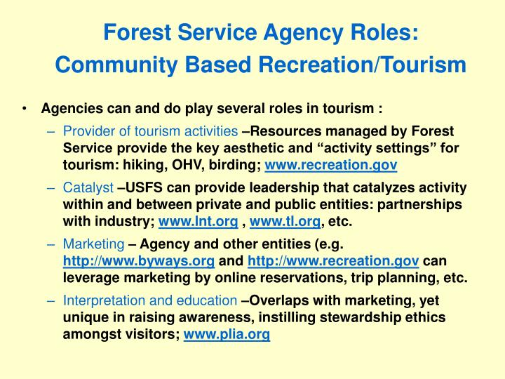 Forest Service Agency Roles: Community Based Recreation/Tourism