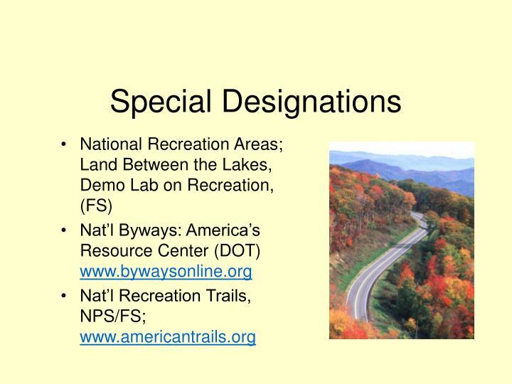 Special Designations