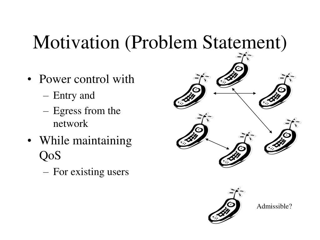 Motivation (Problem Statement)