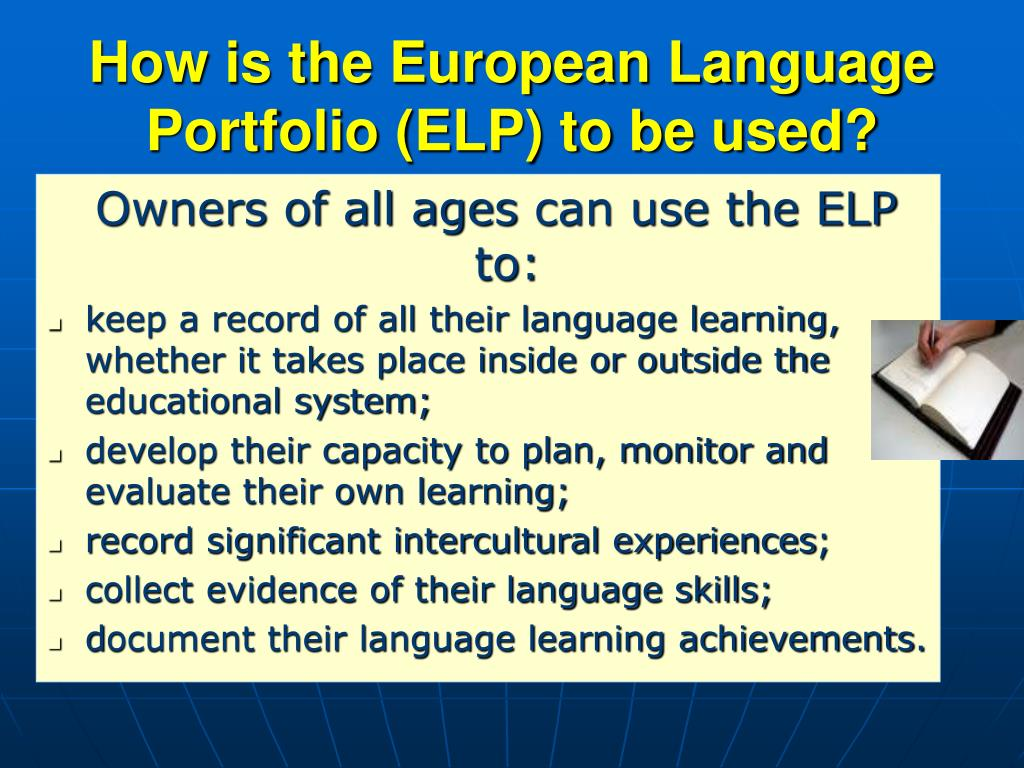 How is the European Language Portfolio (ELP) to be used?