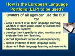 how is the european language portfolio elp to be used