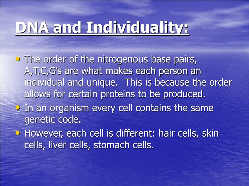 DNA and Individuality: