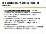 if a workplace violence incident occurs