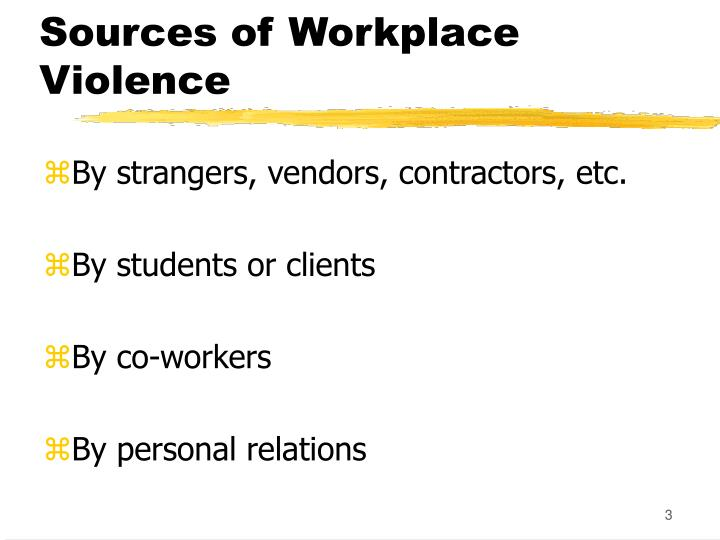 Sources of workplace violence