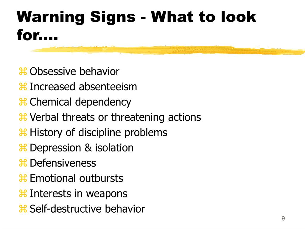 Warning Signs - What to look for....