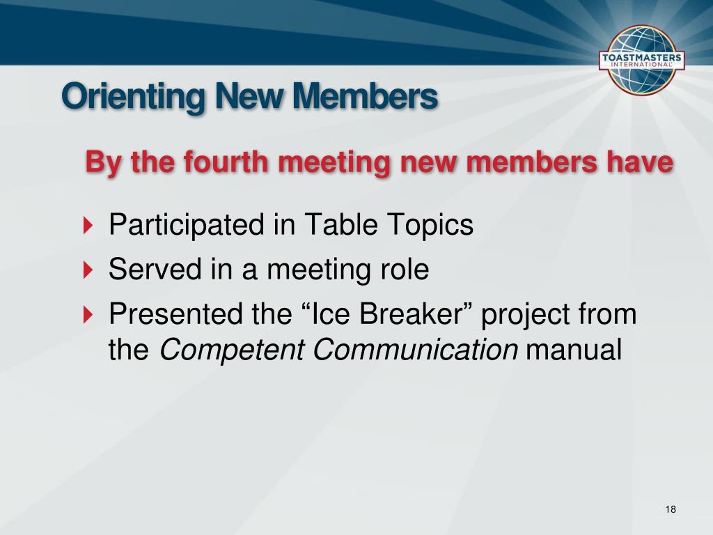 Orienting New Members