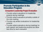 promote participation in the education program15