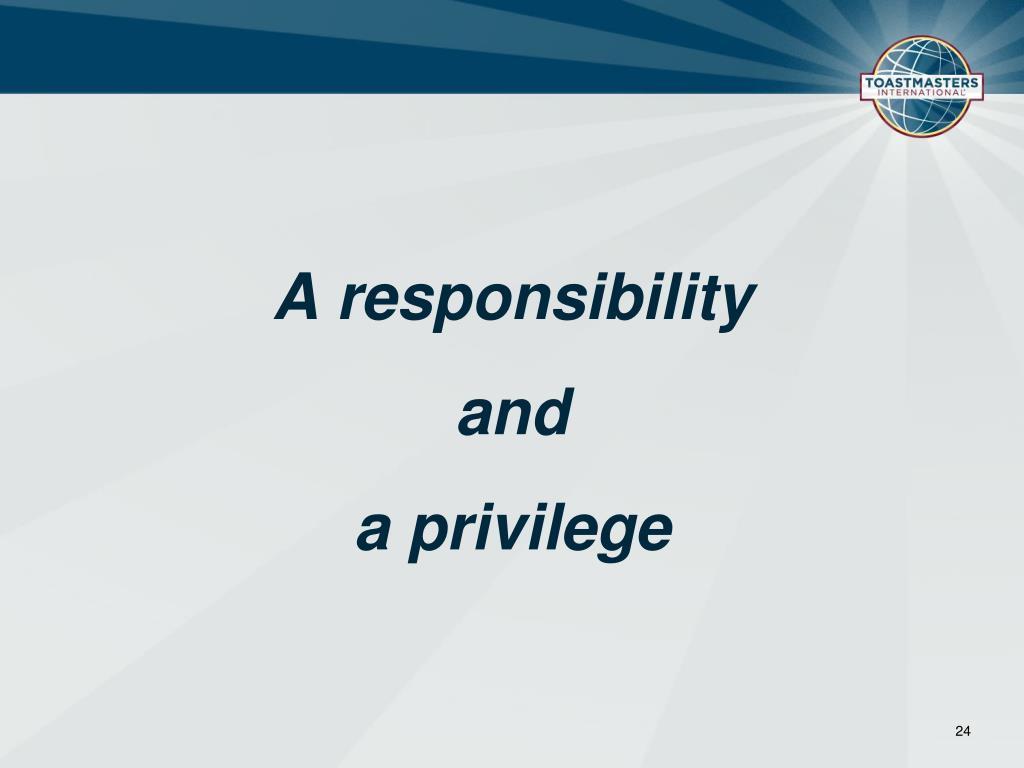 A responsibility