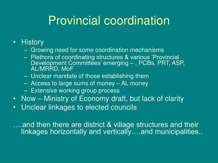 Provincial coordination