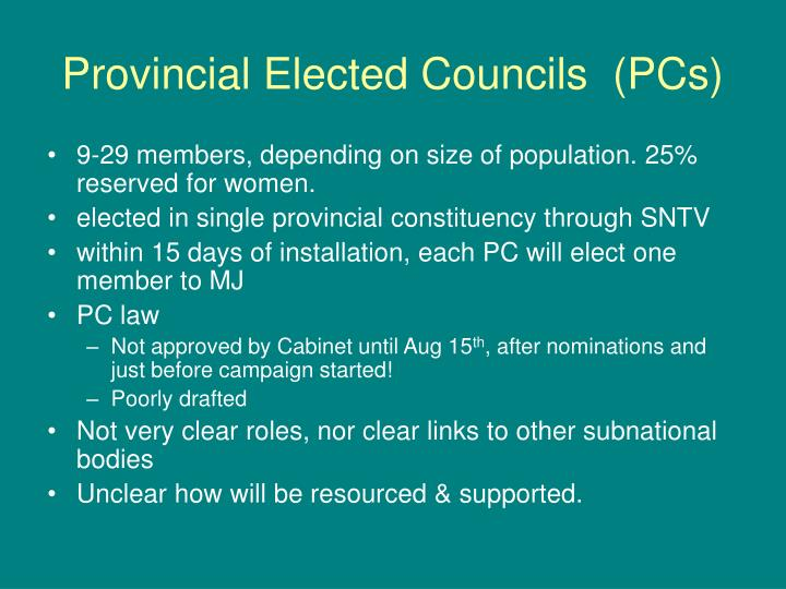 Provincial Elected Councils  (PCs)