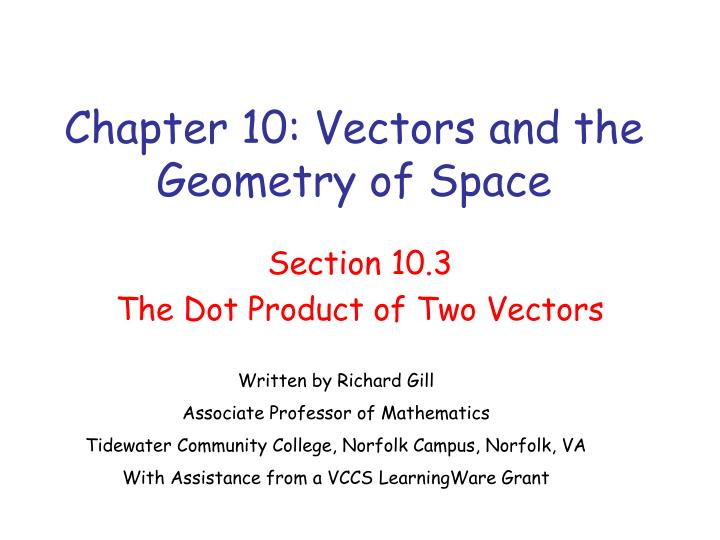 Chapter 10 vectors and the geometry of space l.jpg