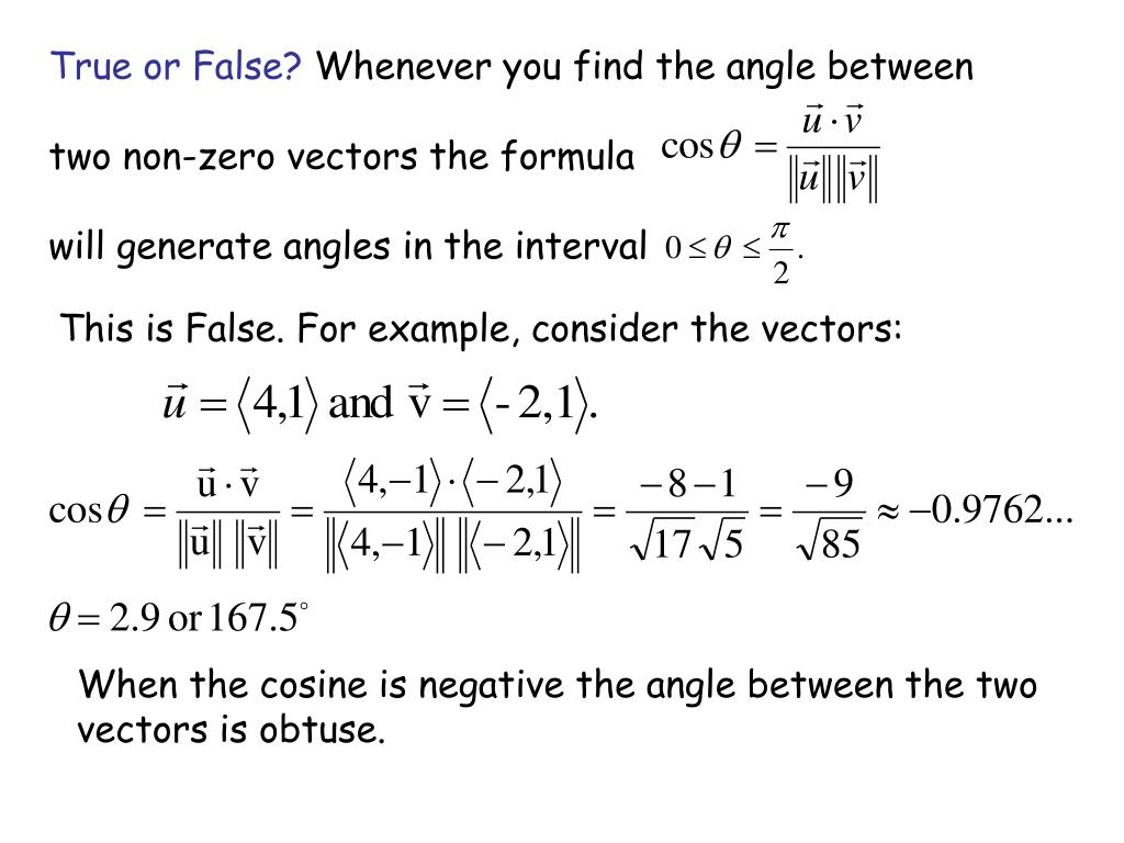 This is False. For example, consider the vectors: