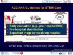acc aha guidelines for stemi care