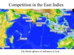 competition in the east indies