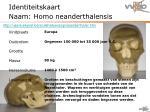 identiteitskaart naam homo neanderthalensis