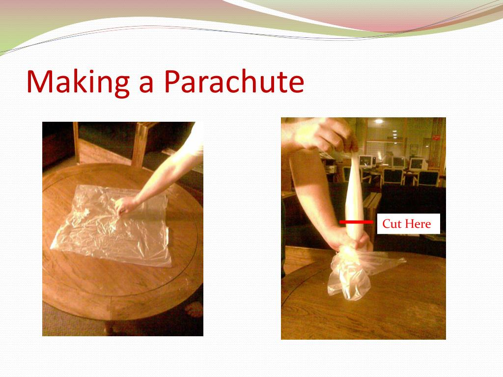 Making a Parachute