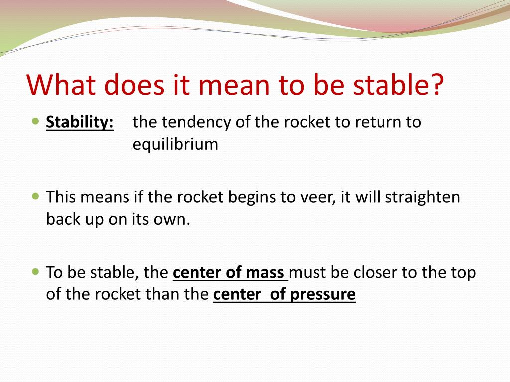 What does it mean to be stable?