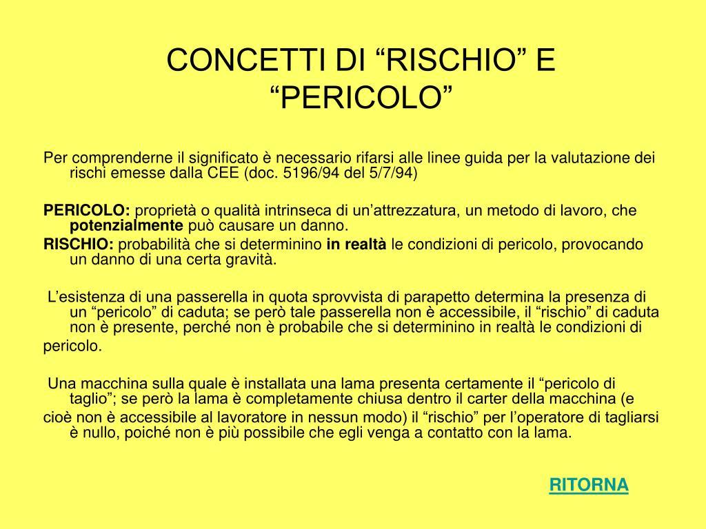 """CONCETTI DI """"RISCHIO"""" E """"PERICOLO"""""""