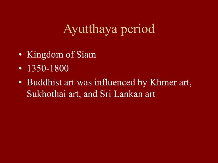 Ayutthaya period