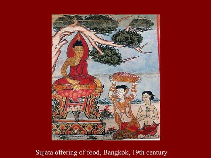 Sujata offering of food, Bangkok, 19th century