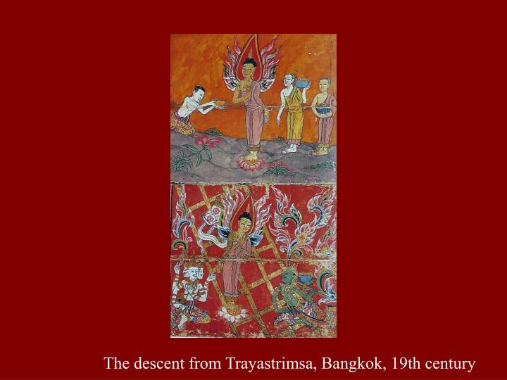 The descent from Trayastrimsa, Bangkok, 19th century
