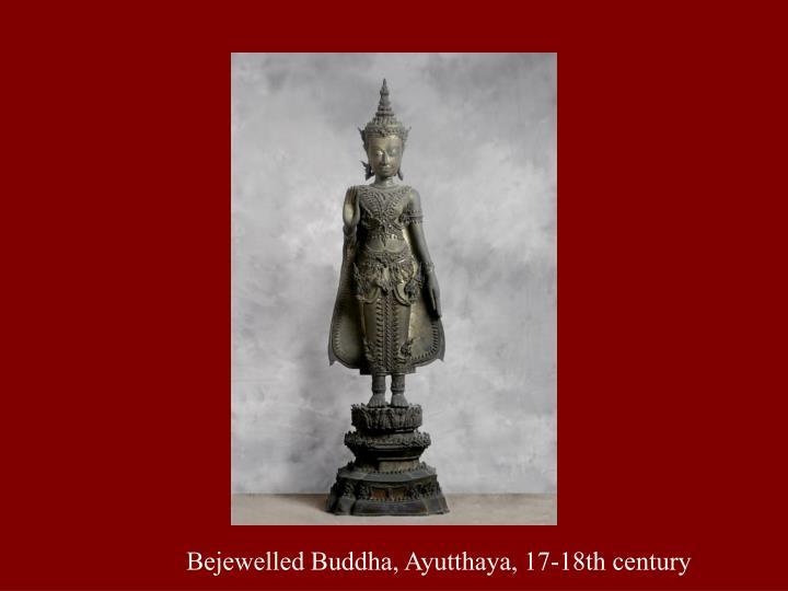 Bejewelled Buddha, Ayutthaya, 17-18th century