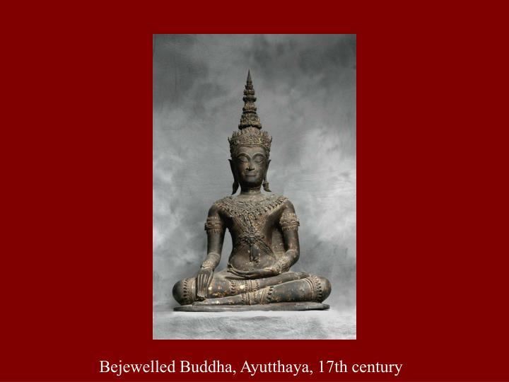 Bejewelled Buddha, Ayutthaya, 17th century