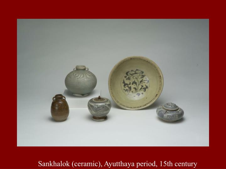 Sankhalok (ceramic), Ayutthaya period, 15th century