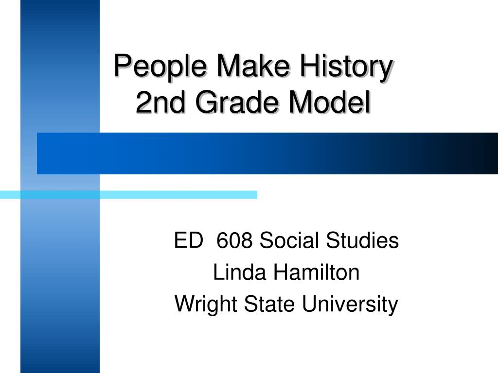 people make history 2nd grade model