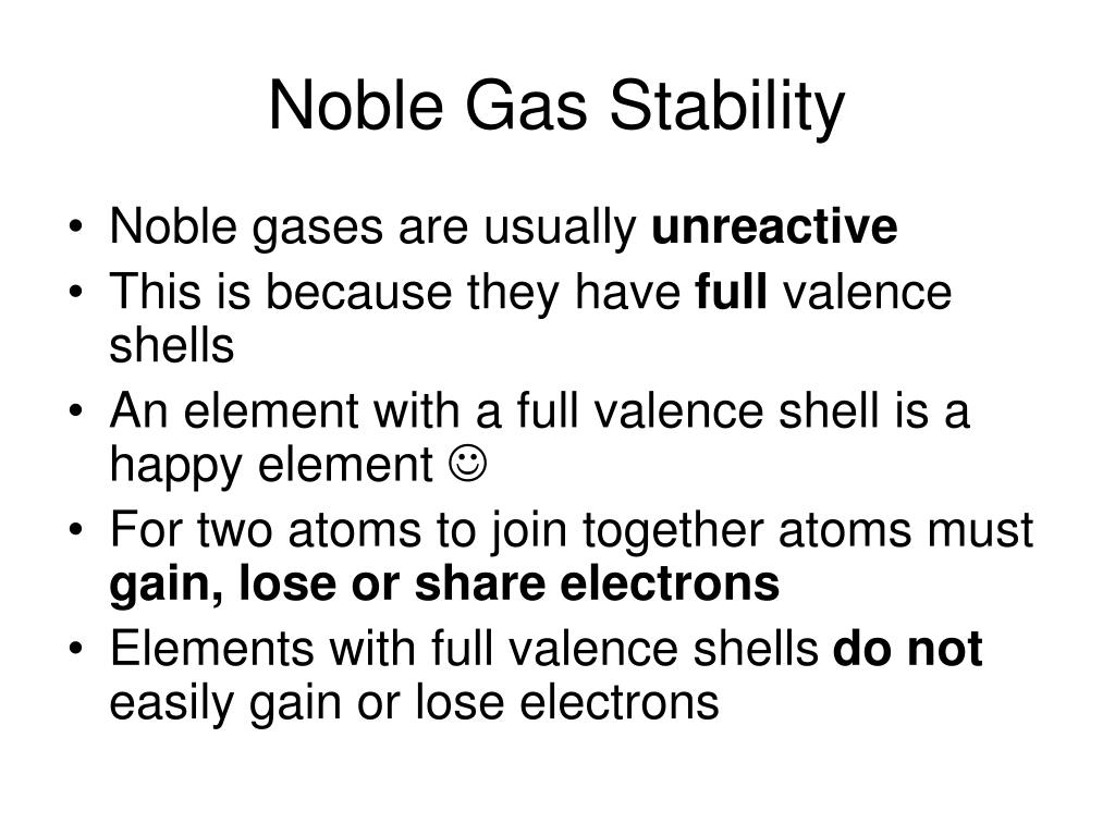 Noble Gas Stability