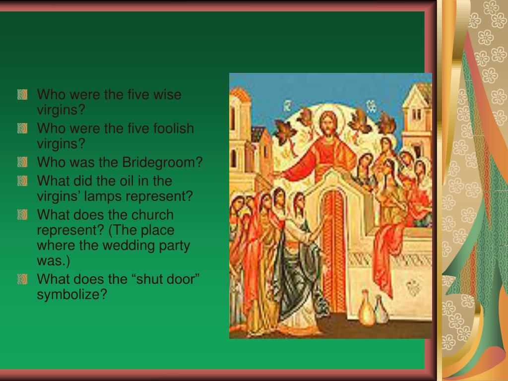 Who were the five wise virgins?