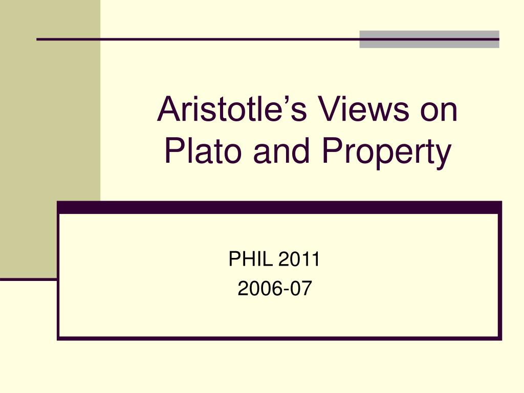 Aristotle's Views on Plato and Property