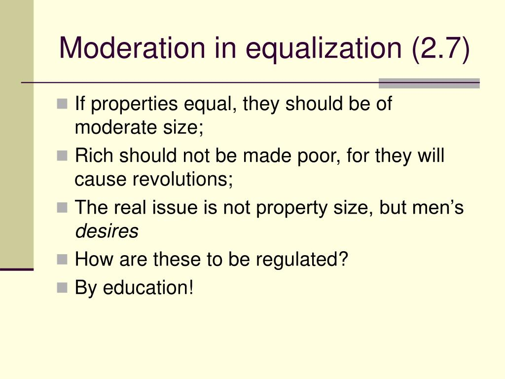 Moderation in equalization (2.7)
