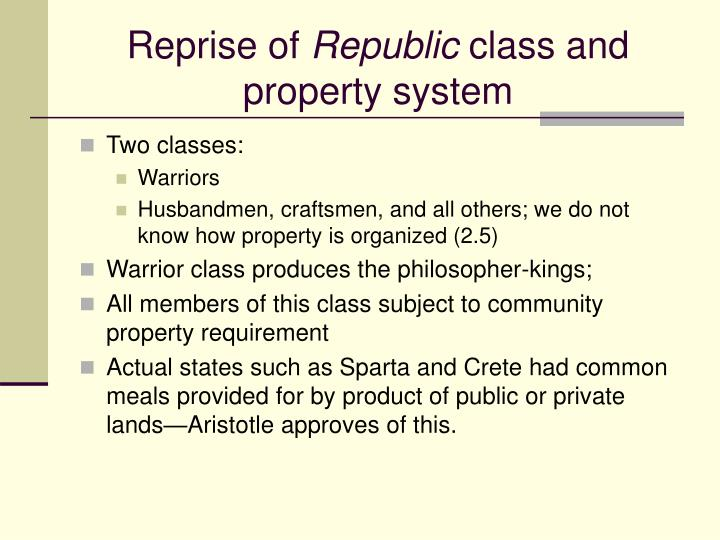 Reprise of republic class and property system l.jpg