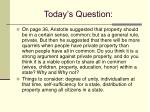 today s question