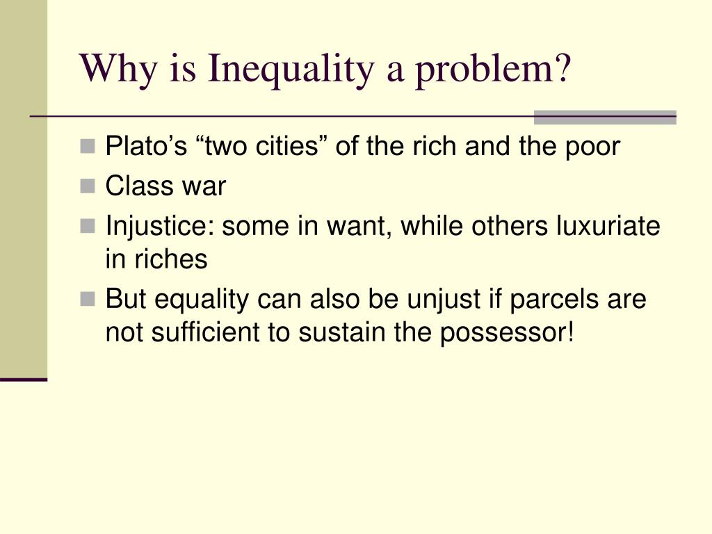 Why is Inequality a problem?