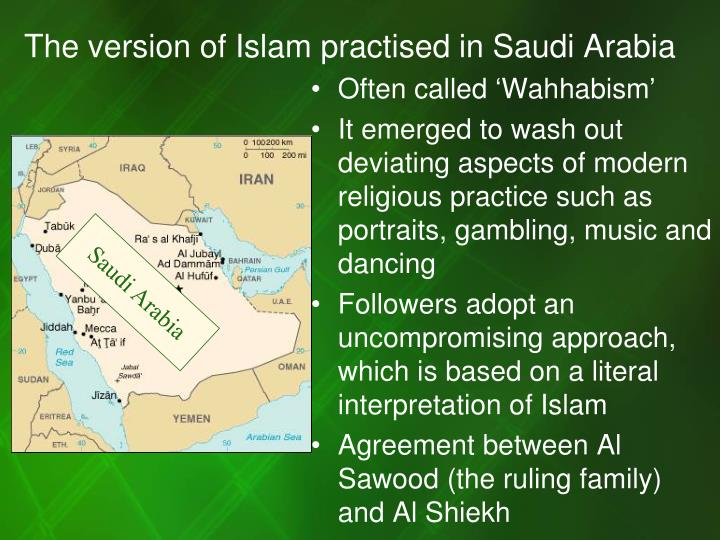 The version of Islam practised in Saudi Arabia