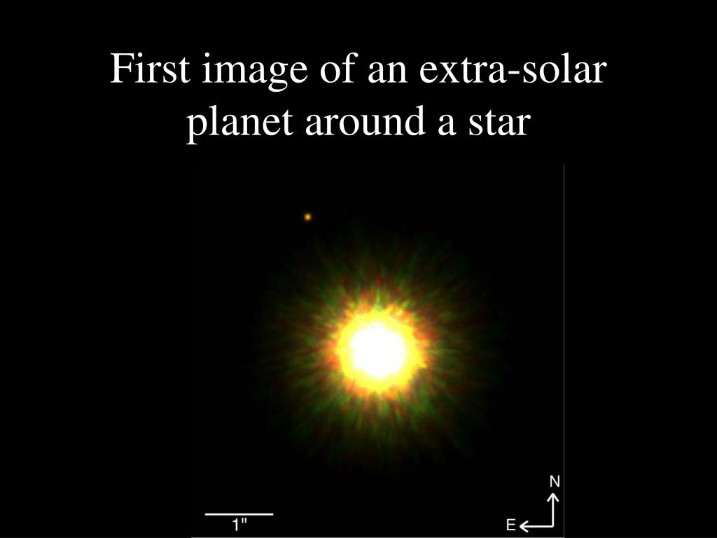 First image of an extra-solar planet around a star