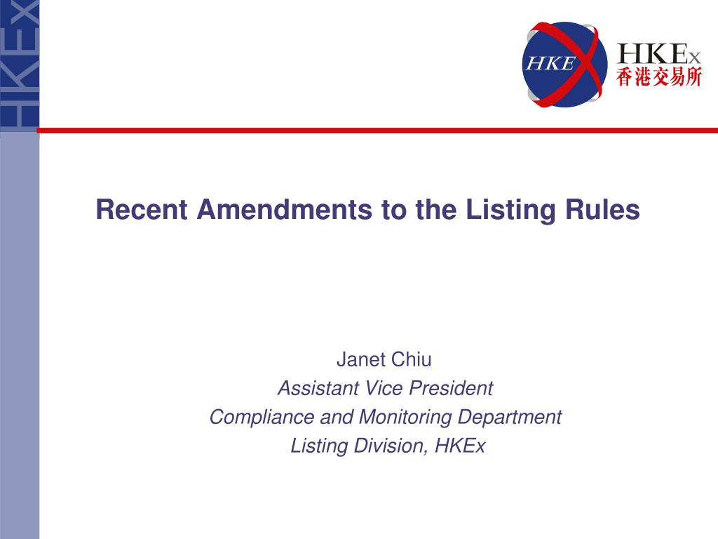 Recent Amendments to the Listing Rules