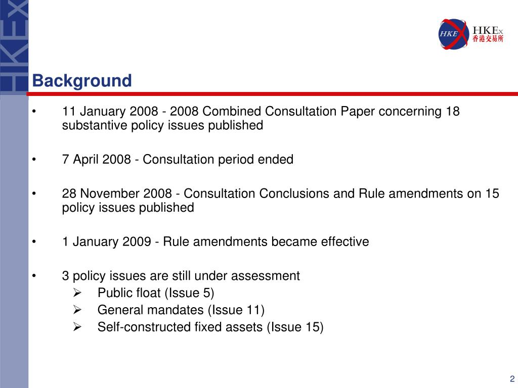 11 January 2008 - 2008 Combined Consultation Paper concerning 18 substantive policy issues published