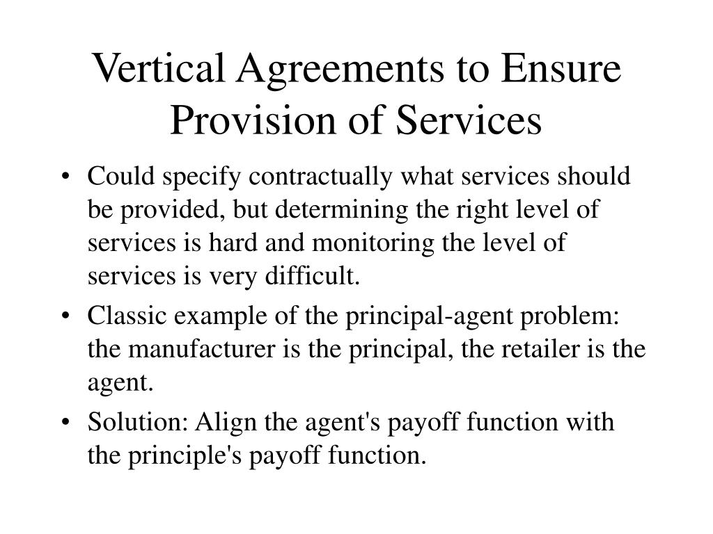 Vertical Agreements to Ensure Provision of Services