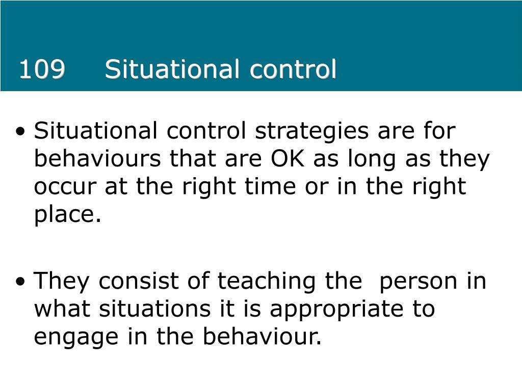 109Situational control