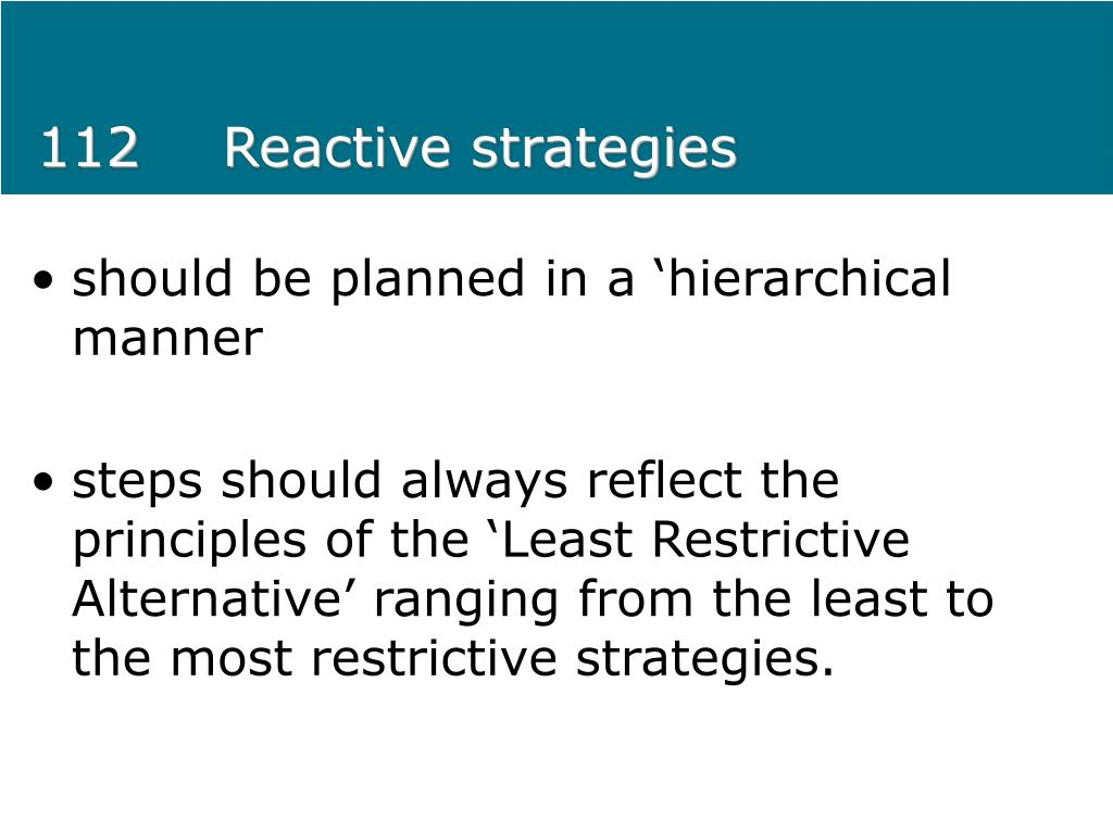 112Reactive strategies