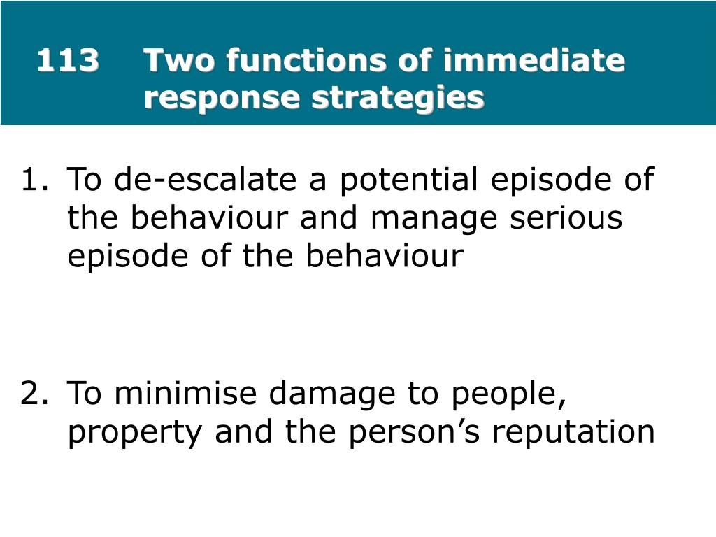 113Two functions of immediate response strategies